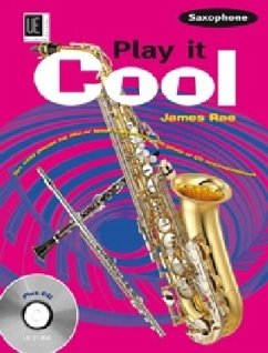 Play it Cool - Saxophone mit CD - Rae, James