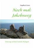 Noch mal: Jakobsweg (eBook, ePUB)