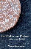 Der Diskos von Phaistos - Kretas erster Krimi? (eBook, ePUB)