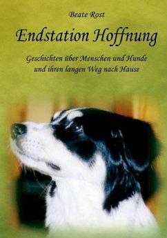 Endstation Hoffnung (eBook, ePUB) - Rost, Beate