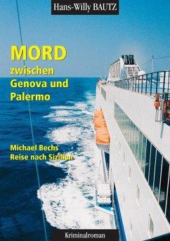 Mord zwischen Genova und Palermo (eBook, ePUB)