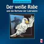 Der weiße Rabe und die Rettung der Labradore (eBook, ePUB)