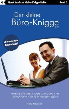 Der kleine Büro-Knigge 2100 (eBook, ePUB)