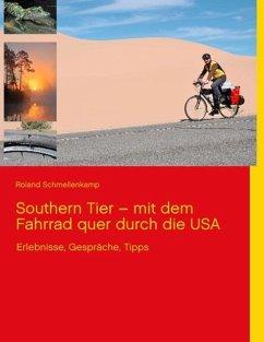 Southern Tier - mit dem Fahrrad quer durch die USA (eBook, ePUB)