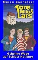 Tore, Milo & Lars - Geheime Wege auf Schloss Neuburg (eBook, ePUB)