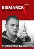 Schlachtschiff Bismarck Teil 2 (eBook, ePUB)