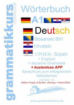 Wörterbuch Deutsch-Englisch-Kroatisch-Bosnisch-Serbisch Niveau A1 (eBook, ePUB)