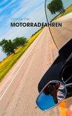 Motorradfahren (eBook, ePUB)