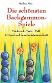 Die schönsten Backgammon-Spiele (eBook, ePUB)