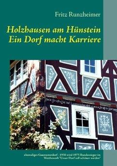 Holzhausen am Hünstein - Ein Dorf macht Karriere (eBook, ePUB) - Runzheimer, Fritz