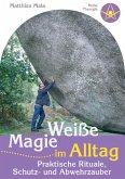 Weiße Magie im Alltag (eBook, ePUB)