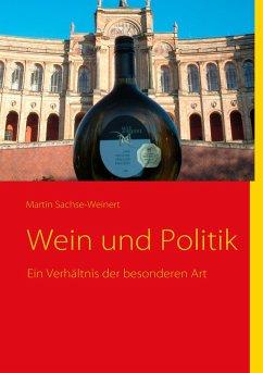 Wein und Politik (eBook, ePUB)