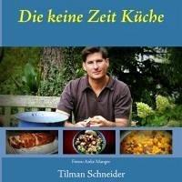 Die keine Zeit Küche (eBook, ePUB)