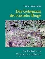 Das Geheimnis der Kasseler Berge (eBook, ePUB)