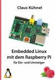 Embedded Linux mit dem Raspberry Pi (eBook, ePUB)