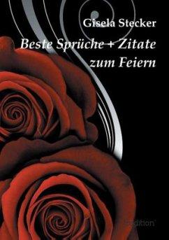 Beste Sprüche + Zitate zum Feiern - Stecker, Gisela