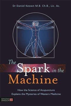 The Spark in the Machine - Keown, Dr Daniel