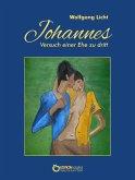 Johannes - Versuch einer Ehe zu dritt (eBook, ePUB)