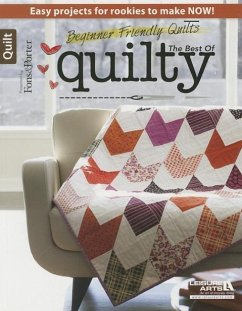 Beginner Friendly Quilts: The Best of Quilty - Fons, Mary Katherine
