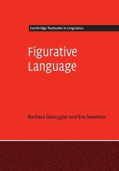 Figurative Language - Dancygier, Barbara; Sweetser, Eve