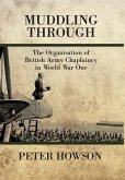 Muddling Through: The Organisation of British Army Chaplaincy in World War One
