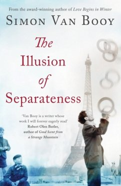 The Illusion of Separateness - Van Booy, Simon