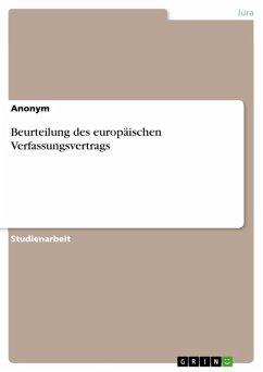 Beurteilung des europäischen Verfassungsvertrags (eBook, ePUB)