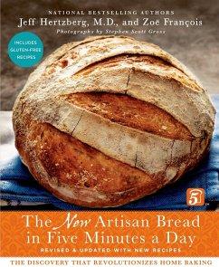 The New Artisan Bread in Five Minutes a Day (eBook, ePUB) - François, Zoë; Hertzberg, Jeff