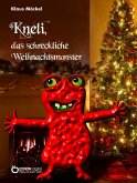 Kneli, das schreckliche Weihnachtsmonster (eBook, ePUB)