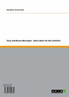 Tony und Bruno Werntgen - Zwei Leben für die Luftfahrt (eBook, PDF)