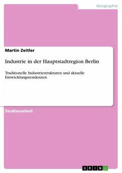 Industrie in der Hauptstadtregion Berlin (eBook, ePUB)