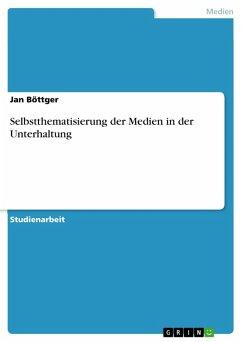 Selbstthematisierung der Medien in der Unterhaltung (eBook, PDF)