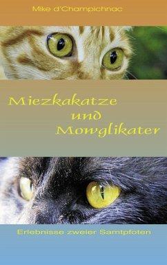Miezkakatze und Mowglikater (eBook, ePUB)