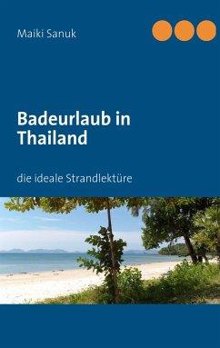 Badeurlaub in Thailand (eBook, ePUB)