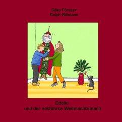 Odello und der entführte Weihnachtsmann (eBook, ePUB)