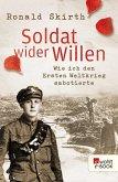 Soldat wider Willen (eBook, ePUB)