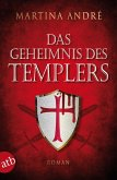 Das Geheimnis des Templers / Die Templer Bd.0 (eBook, ePUB)
