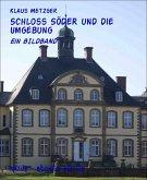 Schloss SÖDER und die Umgebung (eBook, ePUB)