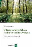 Entspannungsverfahren in Therapie und Prävention (eBook, PDF)