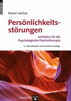 Persönlichkeitsstörungen (eBook, PDF) - Sachse, Rainer