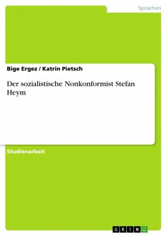 Der sozialistische Nonkonformist Stefan Heym (eBook, ePUB) - Ergez, Bige; Pietsch, Katrin