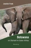 Botswana - ein Diamant im Süden Afrikas (eBook, ePUB)