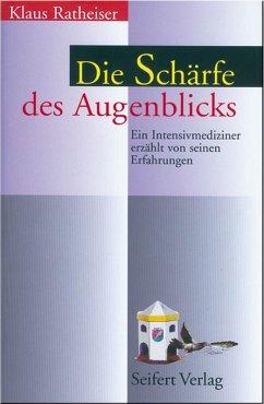 Die Schärfe des Augenblicks (eBook, ePUB) - Ratheiser, Klaus