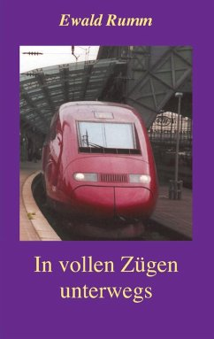 In vollen Zügen unterwegs