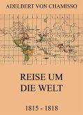 Reise um die Welt (1815 - 1818) (eBook, ePUB)