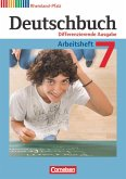 Deutschbuch 7. Schuljahr. Arbeitsheft mit Lösungen. Differenzierende Ausgabe Rheinland-Pfalz