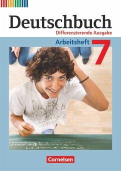 Deutschbuch 7. Schuljahr. Arbeitsheft Differenzierende Ausgabe - Dick, Friedrich; Fulde, Agnes; Lichtenstein, Marianna; Rusnok, Toka-Lena