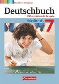 Deutschbuch 7. Schuljahr. Arbeitsheft mit Lösungen. Differenzierende Ausgabe Nordrhein-Westfalen