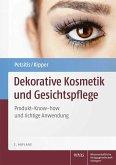 Dekorative Kosmetik und Gesichtspflege (eBook, PDF)