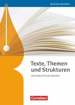 Texte, Themen und Strukturen. Schülerbuch Nordr...